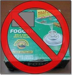 Foggers and bug bombs are fire hazards and expose residents to pesticides. The chemicals do not reach the cockroaches in their hiding spots. There are better solutions!